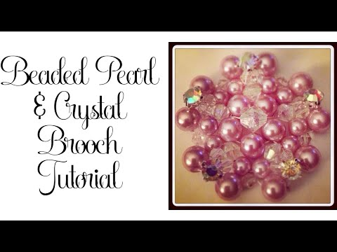 599bef8249401d Beaded Pearl and Crystal Brooch Tutorial - YouTube