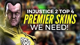 Injustice 2: Top 4 Premier Skins We Need!