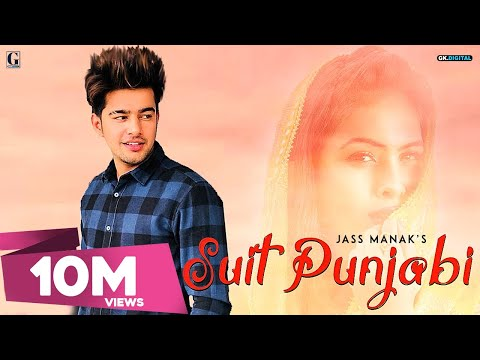 SUIT PUNJABI - JASS MANAK (Full Song) |...