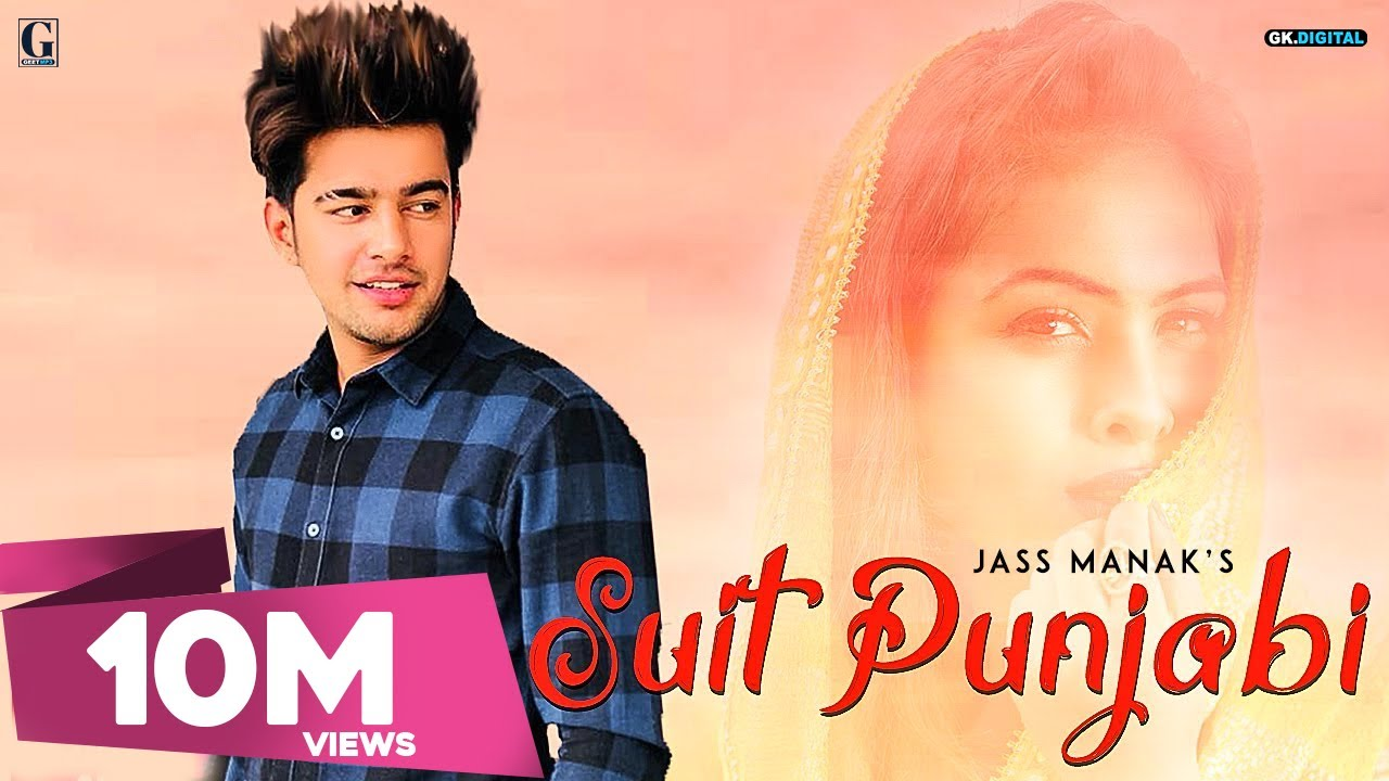 suit punjabi jass manak full song latest punjabi