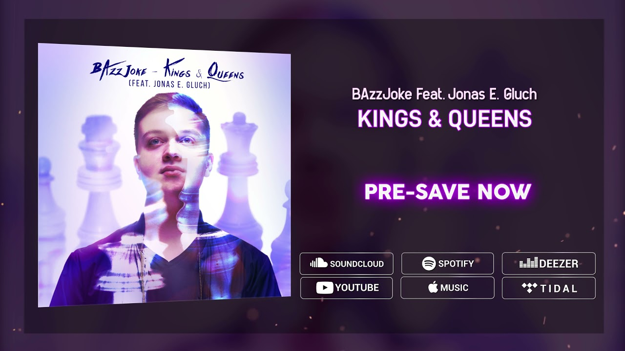 BAzzJoke - Kings & Queens (OUT on June 4th)