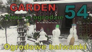 GARDEN 54 - Zima w ogrodzie - Czas ulepić bałwanka