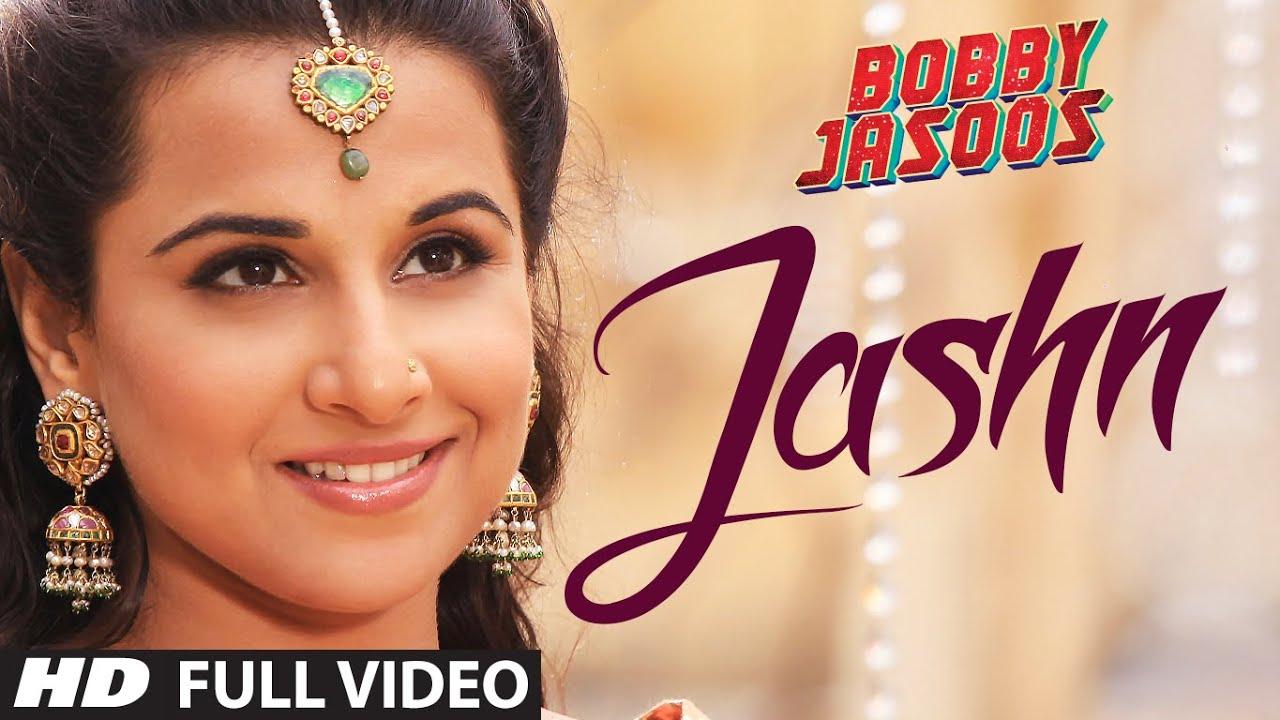 Download Bobby Jasoos: Jashn Full Video Song | Vidya Balan | Ali Fazal