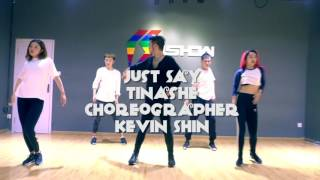 KDA feat. Tinashé|Just say| choreography| Kevin Shin