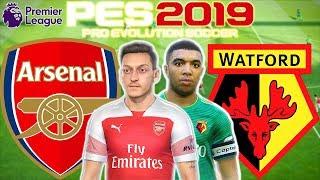 Arsenal vs Watford Prediction   English Premier League 29 Sept 2018   PES 2019 Gameplay