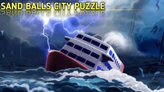 Ternyata Orang Tua Maya Mengalami Kecelakaan Kapal In Sand Balls City Puzzle