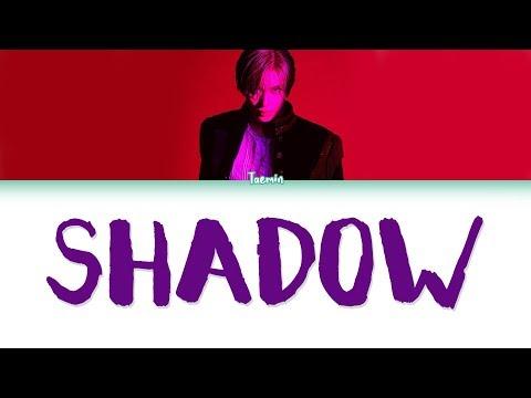 TAEMIN (태민) – SHADOW Lyrics (Color Coded/HAN/ROM/ENG)