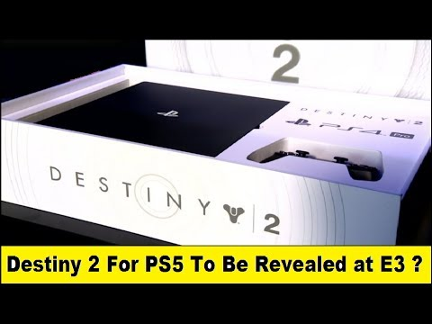 "Destiny 2  Hints At New PS5? Destiny 2 Devs Say Explain 4k 30FPS On PS4 Pro ""Not Enough Horsepower"
