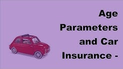 Age Parameters and Car Insurance | 2017 Car Insurance Tips