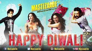 Mastizaade | Happy Diwali | Sunny Leone, Tusshar Kapoor & Vir Das