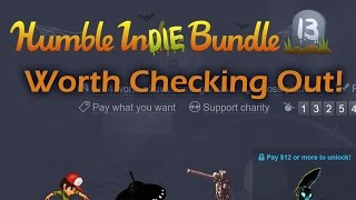 Humble Indie Bundle #13 - Worth Checking Out!