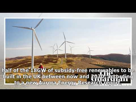 Subsidy-free renewable energy projects set to soar in UK, analysts say