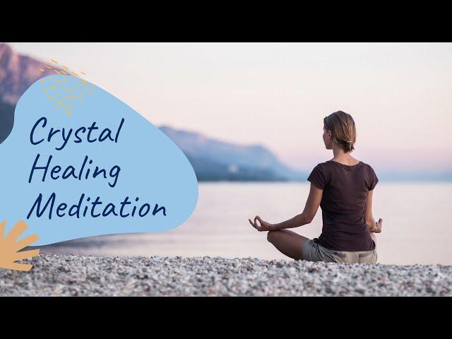 Crystal Healing Meditation Music: Healing, Rejuvenate, Cleanse