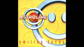 Watch Astroline Smiling Faces video