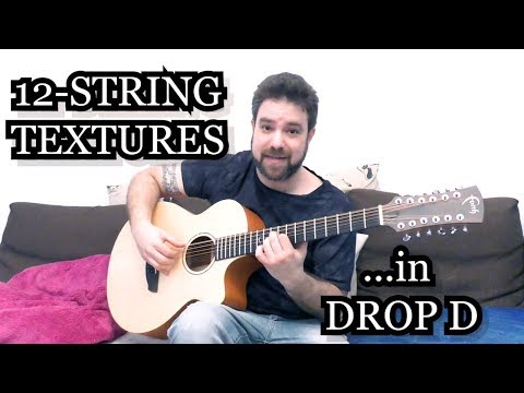 Lesson: Beautiful Chord Textures For Drop D 12-String Fingerstyle Guitar - Tutorial w/ TAB