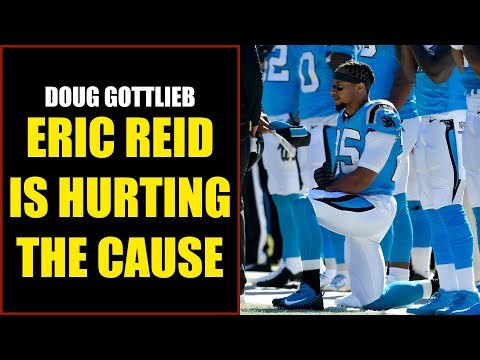 Doug Gottlieb: Eric Reid Is Hurting the Cause