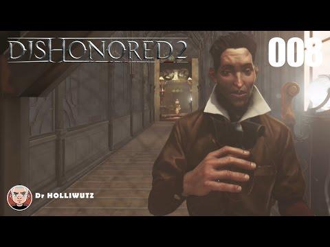 Dishonored 2 #008 - Kirin Jindoshs Anwesen [XBO] Let's Play Das Vermächtnis der Maske