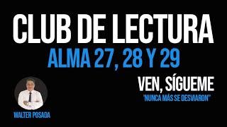 🎧VEN, SÍGUEME 2020 / CLUB DE LECTURA / ALMA 227, 28 y 29 ⭐