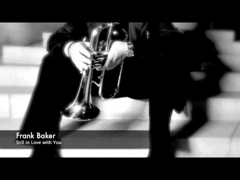 Frank Baker - Still in Love With You