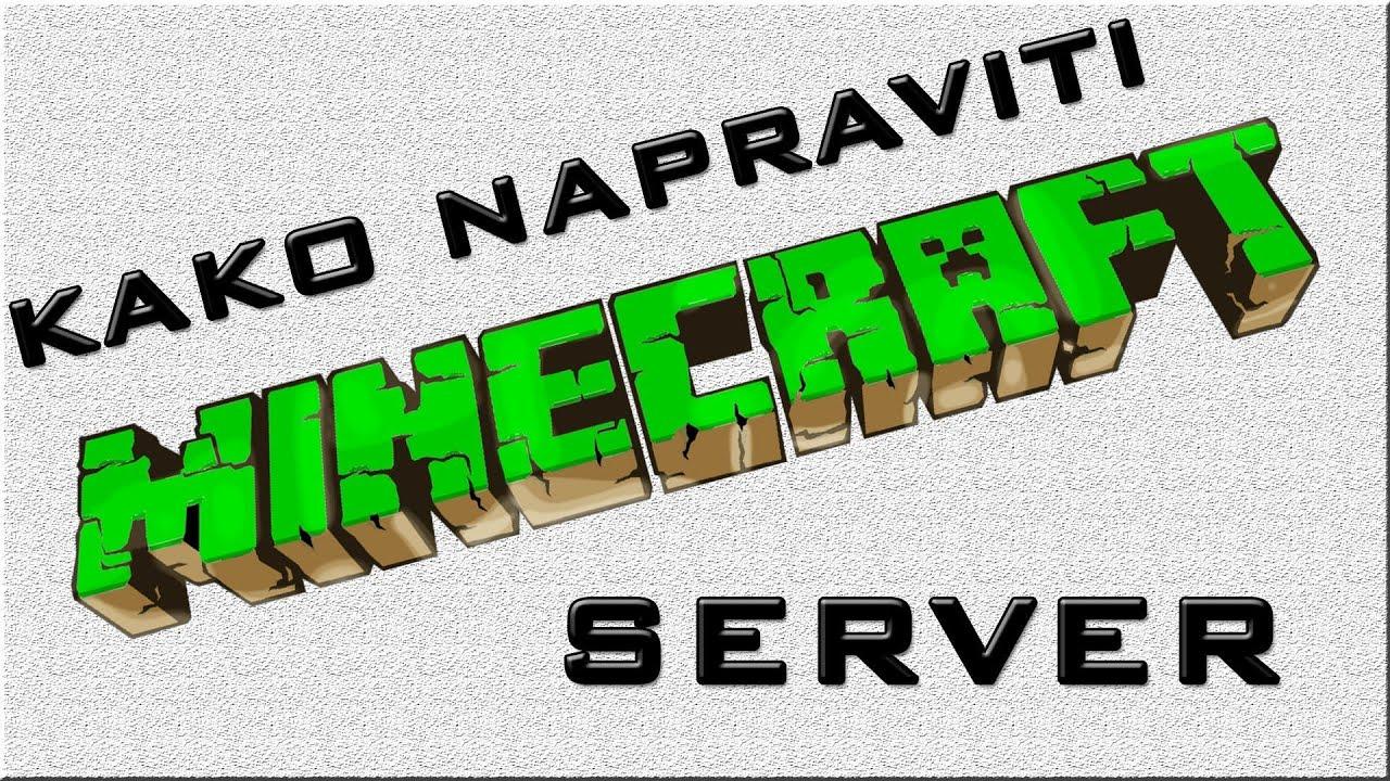 Kako napraviti Minecraft server!? [Besplatno ili ne] [Lan ili Host] [PC ili P...