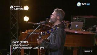 Volver a Volver - Gabo Ferro - Hermano Sol, concierto por la fe en la diversidad