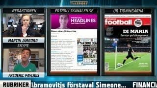"""Fotbollskanalen Headlines: """"Han gör Zlatans säsong till den bästa"""" - TV4 Sport"""