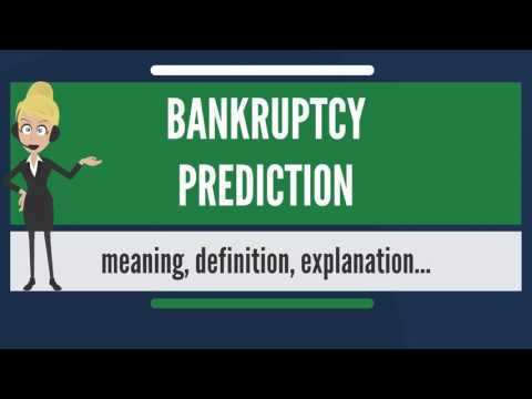 What is BANKRUPTCY PREDICTION? What does BANKRUPTCY PREDICTION mean?