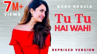 Tu Tu Hai Wahi Cover Remake Female Version by Sweety Kapur Mp3 Song Download