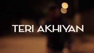 Teri Akhiyan | A-Bazz | Frame Focus