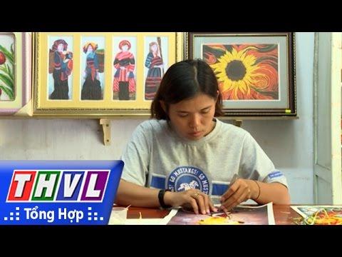 THVL | Tạp chí văn hóa văn nghệ: Nghệ thuật tranh giấy xoắn (07/7/2016)