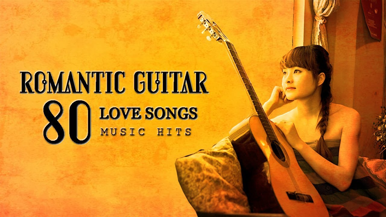Most Romantic Guitar Love Songs 80s ❤ Greatest Playlist Music Hits ♪