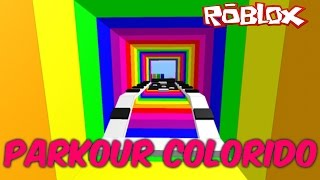 ROBLOX-COLORFUL PARKOUR (MY MOTHER WANTS TO GO ON THE BACK?)
