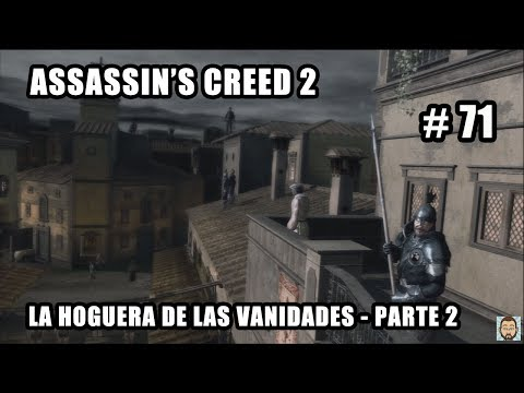Assassin's Creed 2 (2009) La Hoguera de las Vanidades ...