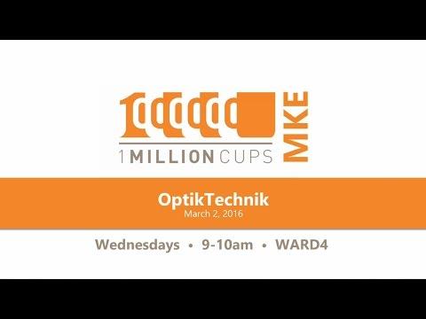 OptikTechnik at 1 Million Cups Milwaukee