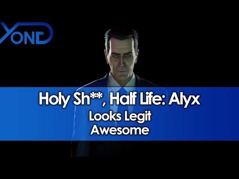 Wow, Half Life: Alyx Looks Legit Awesome