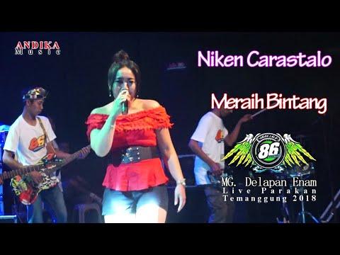 Niken Carastalo - Meraih Bintang - MG. 86 Live Parakan 2018