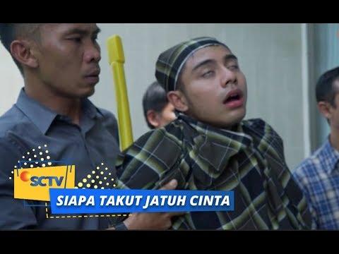 Kenapa Nih Reza Kok Ditangkap Warga ya?    Siapa Takut Jatuh Cinta Episode 404
