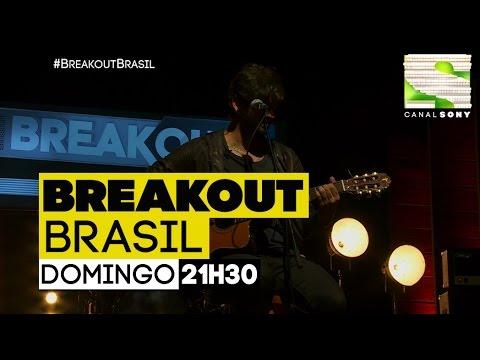 Hoje, no último episódio de Breakout Brasil!