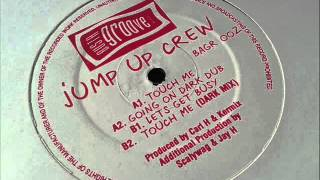 Jump Up Crew - Touch Me (Dark Mix)