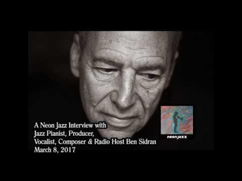 Neon Jazz Interview with Pianist, Producer, Vocalist, Composer & Radio Host Ben Sidran