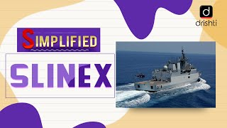 SLINEX- India & Sri Lanka Naval Exercise : Simplified