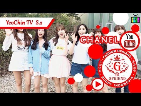 [Indo Sub] GFriend - YeoChin TV Season 2 Ep.1