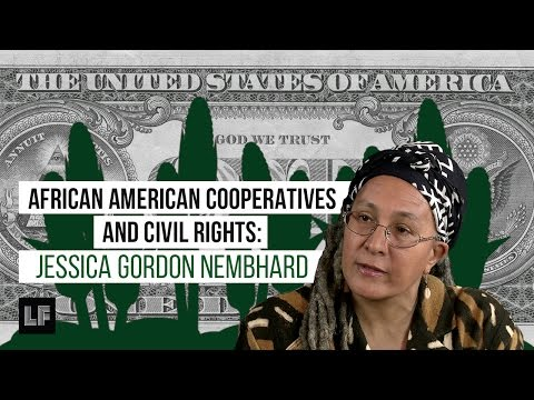 African American Cooperatives and Civil Rights: Jessica Gordon Nembhard