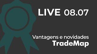 Vantagens e Novidades do TradeMap