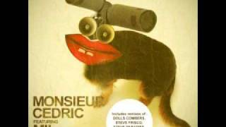 "Monsieur Cedric ""Confused Mind"" (Steve Frisco No Way Back Mix)"