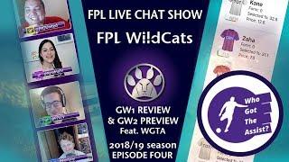 FPL WILDCATS GO LIVE! FANTASY PREMIER LEAGUE FANTASY FOOTBALL SHOW w/WGTA_FPL | Gameweek 2 | E04