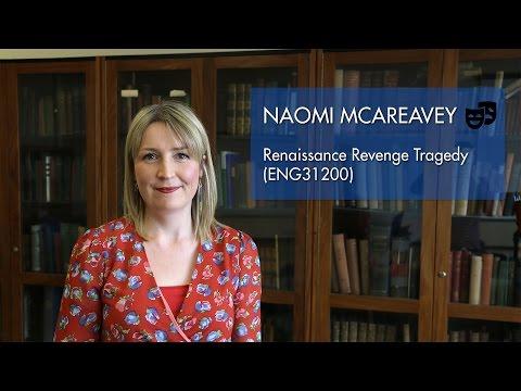 Renaissance Revenge Tragedy (ENG31200) - Naomi McAreavey