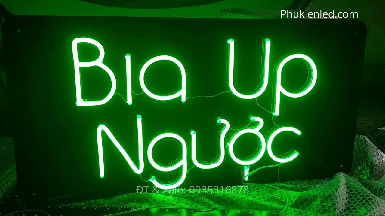 Làm đèn Led Neon chữ Bia Up Ngược 2 mặt trên tấm mica đen – Phukienled.com