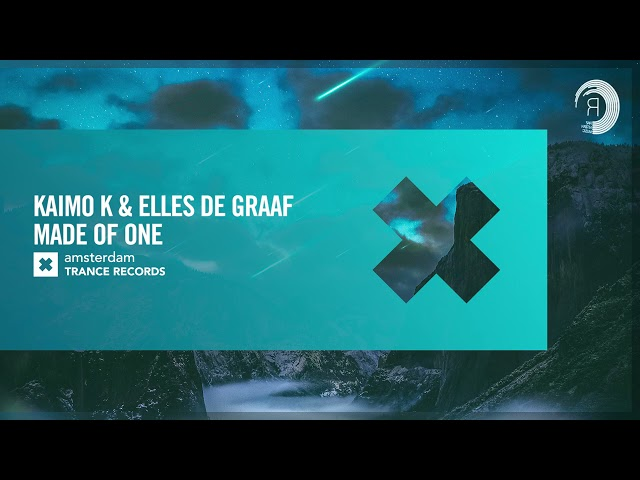 Kaimo K & Elles de Graaf - Made Of One [Amsterdam Trance] Extended