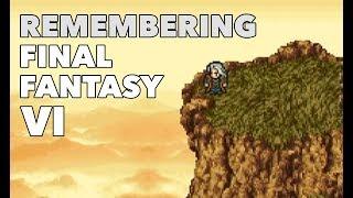 Remembering Final Fantasy VI
